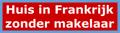 huis in frankrijk kopen zonder makelaar